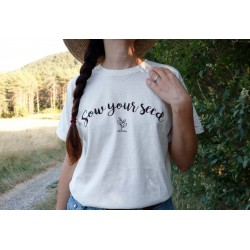 "Camiseta ""Sow your Seed"""
